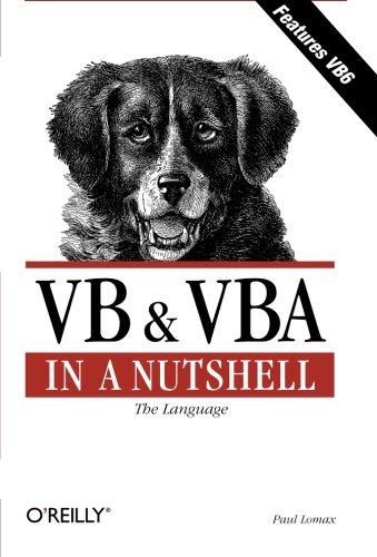 VB & VBA in a Nutshell: The Language: The Languages por Paul Lomax