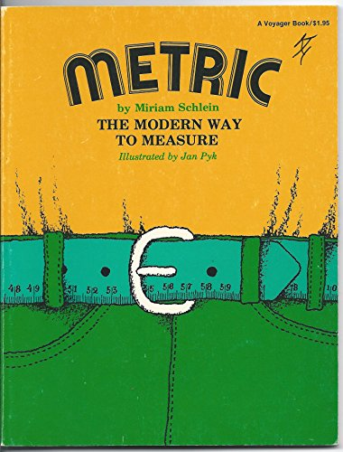 Metric, the modern way to measure (A Voyager book ; AVB 111)