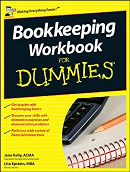 Bookkeeping Workbook For Dummies by [Kelly, Jane, Epstein, Lita]