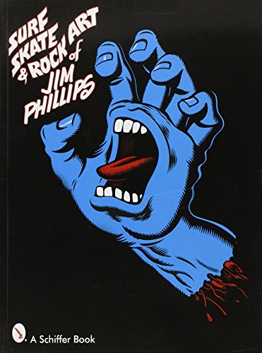 Surf, Skate & Rock Art of Jim Phillips por Jim Phillips
