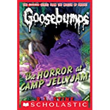 The Horror at Camp Jellyjam (Classic Goosebumps #9)