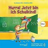Hurra! Jetzt bin ich Schulkind!: TING Geschichten zum Lesen und Hören
