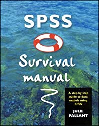 [(SPSS Survival Manual : A Step by Step Guide to Data Analysis Using SPSS for Windows (version 10))] [By (author) Julie Pallant] published on (May, 2001)