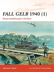 Fall Gelb 1940 (1): Panzer Breakthrough in the West (Campaign, Band 264)