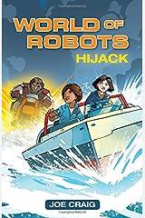 Reading Planet KS2 - World of Robots: Hijack!- Level 4: Earth/Grey band (Rising Stars Reading Planet) Paperback