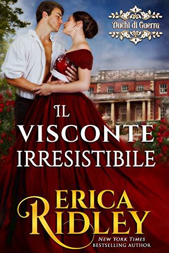 Il visconte irresistibile: un racconto rosa storico (i duchi di guerra Vol. 1)