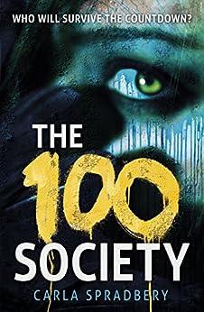 The 100 Society by [Spradbery, Carla]