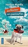 Le Rocker en pantoufles par Monfils