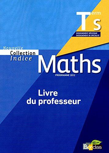 Indice Tle S • livre du professeur