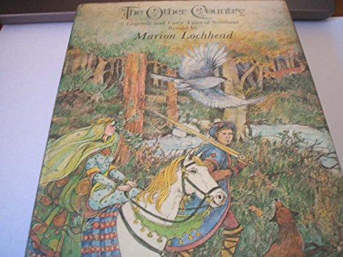The other country : legends and fairytales of Scotland