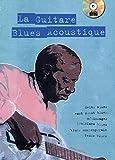 La guitare blues acoustique (1 Livre + 1 CD)