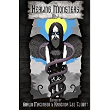 The Healing Monsters: Volume 2