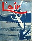 AIR (L') [No 519] du 01/06/1942 - le capitaine williame le navire de ligne est-ils condamne a mort par bariou - en survolant la birmanie l'attaque d'un aerodrome l'heure du coucher dans un avion par delarue-nouvelliere - l'aviation d'amateur est-elle