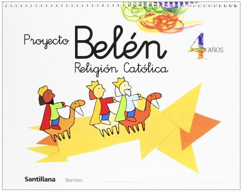 Portada del libro Proyecto Belén, religión católica, Educación Infantil, 4 años - 9788429484861