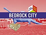 Bedrock City (Place Space) by Todd Oldham (2008-07-01)