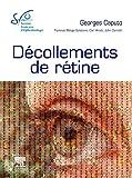 Décollements de rétine - Rapport SFO 2011