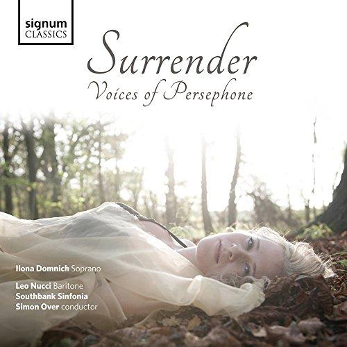 Surrender - Voices of Persephone - Arien und Szenen von Donizetti, Poulenc, Messager, Verdi u.a.