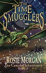The Time Smugglers (The Camelot Inheritance - Book 2): Volume 2