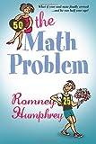 The Math Problem by Ms Romney S Humphrey (2013-10-15)