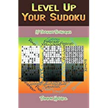 Level Up Your Sudoku: 15 Training Techniques (English Edition)