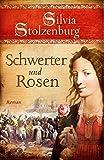 Schwerter und Rosen: Roman (EDITION AGLAIA)