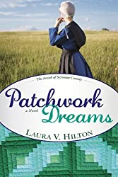Patchwork Dreams (Amish of Seymour) by Laura Hilton (2011-03-31)