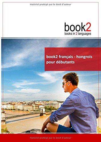 book2 français - hongrois pour débutants