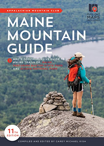Acadia National Park Me (Maine Mountain Guide: AMC's Comprehensive Guide to the Hiking Trails of Maine, Featuring Baxter State Park and Acadia National Park)