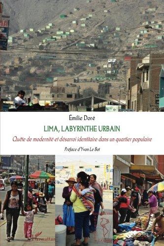 Lima, labyrinthe urbain