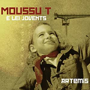 Artemis - Moussu T e lei Jovents