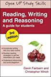 Reading, Writing and Reasoning (Open Up Study Skills)