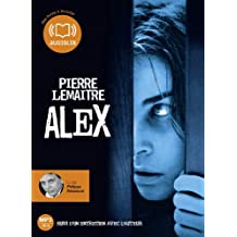 Alex: Livre audio 1 CD MP3 - 587 Mo - Suivi d'un entretien avec l'auteur (cc)