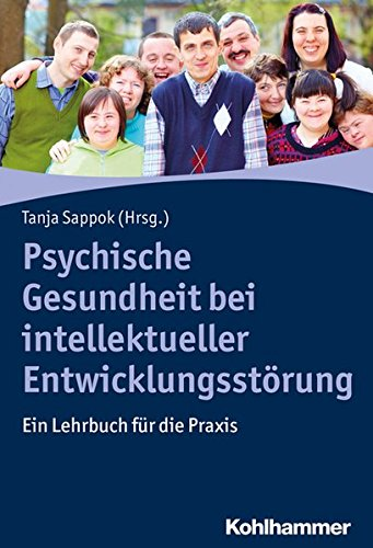 Psychische Gesundheit bei intellektueller Entwicklungsstörung: Ein Lehrbuch für die Praxis (Brian Wagner)