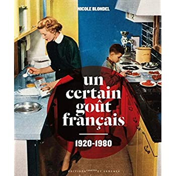 Un certain goût français 1920-1980