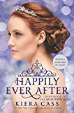 Happily Ever After: Companion to the Selection Series (Selection Novella)