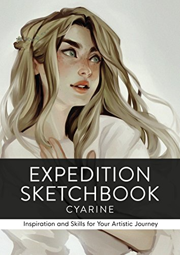 Expedition Sketchbook: Inspiration and Skills for Your Artistic Journey por Cyarine