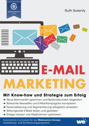 Swienty, Ruth: E-Mail-Marketing: Mit Know-how und Strategie zum Erfolg