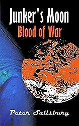 Junker's Moon: Blood of War (English Edition)