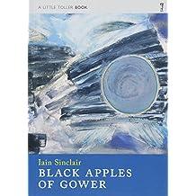Black Apples of Gower (Little Toller Monographs)