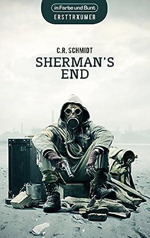 Sherman's End: in den USA angesiedelte Dystopie