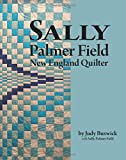 Sally Palmer Field, New Engand Quilter