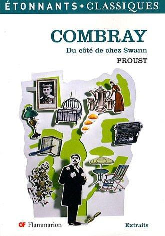 Combray : (Du côté de chez Swann) par Marcel Proust