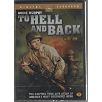 To Hell and Back [1955] by Audie Murphy