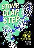 Stomp, Clap, Step A Fun New Workout