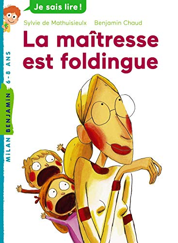 La maîtresse, Tome 01: La maîtresse est foldingue PDF Books