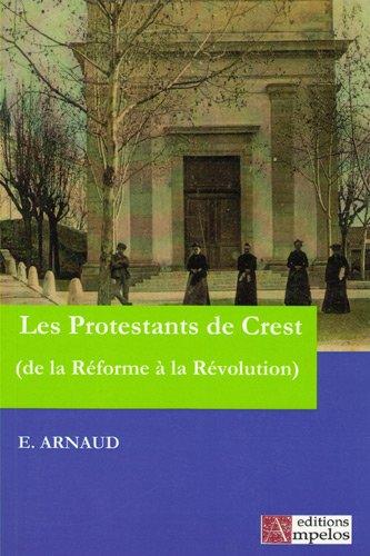 Histoire des protestants de Crest