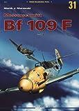 Messerschmitt Bf-109 F Vol. I (Monographs)