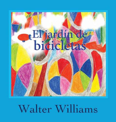El Jardin de Bicicletas par Walter Williams