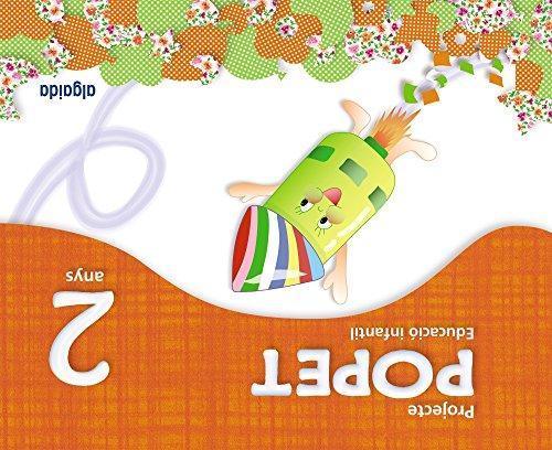 Projecte Educaciò Infantil. Popet 2 anys. Algaida. Primer ciclo: Valenciano (Popete) - 9788498778526