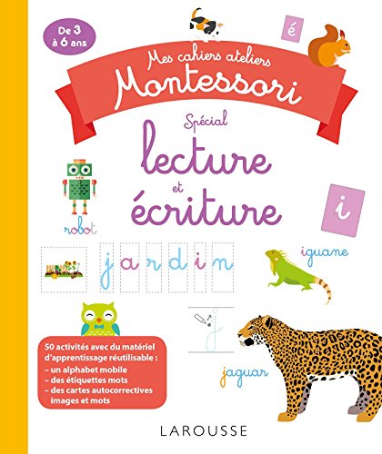 Mes cahiers ateliers montessori lecture-écriture